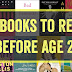 13 Books to Read Before Age 25