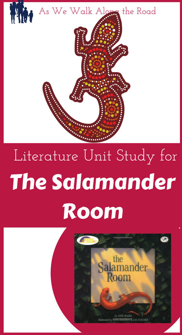 Unit Study for The Salamander Room