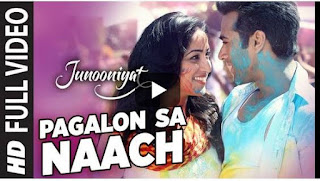 Download Pagalon Sa Naach mp3 song, Pagalon Sa Naach mp4 video downloads, Pagalon Sa Naach by MEET BROS,KHUSHBOO GREWAL, Pagalon Sa Naach of Junooniyat mp3 sond downloads, watch Pagalon Sa Naach video, Junooniyat songs download, 128 kpbs Pagalon Sa Naach 320 kpbs,256 kpbs Pagalon Sa Naach mp3 downloads