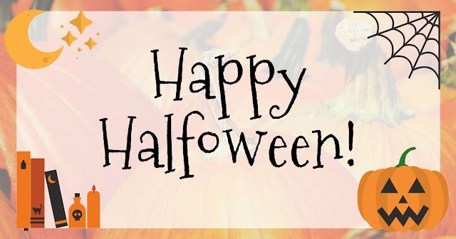 Happy Halfoween, Halfoween, Your Best Halloween Ever, Best Halloween Ever, Halloween Blog