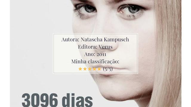 """Resenha: """"3096 dias"""" - Natascha Kampusch"""