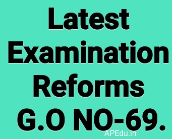 Latest Examination reforms G.o no  69.