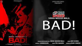 Bad Lyrics By Sidhu Moose Wala