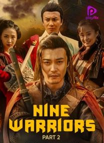 Nine Warriors 2 (2018) Dual Audio 720p | 480p HDRip x264 [Hindi – Eng] 750Mb | 300Mb