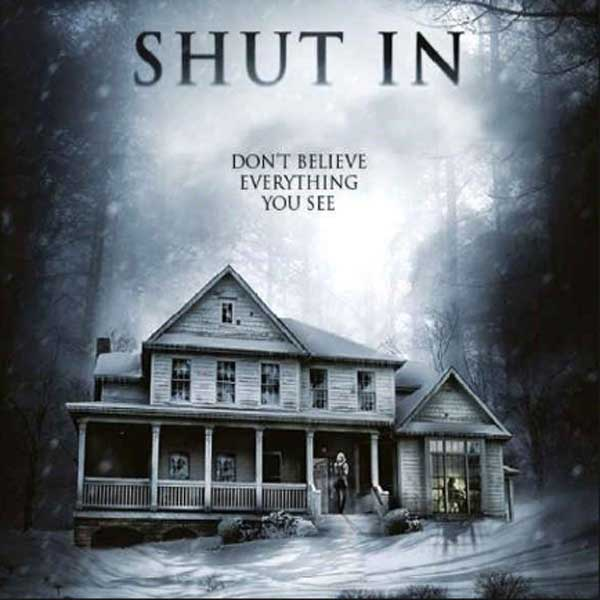 Shut In, Film Shut In, Shut In Trailer, Shut In Synopsis, Shut In Review, Download Poster Film Shut In 2016