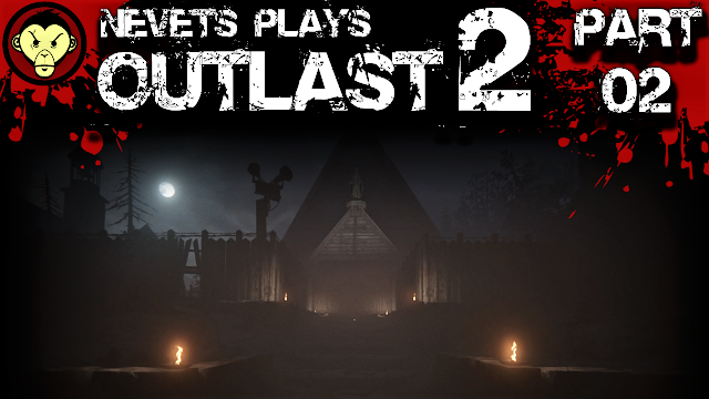 https://www.theguttermonkey.com/2018/11/nevets-plays-outlast-2-part-02.html