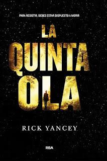 La quinta ola   La quinta ola #1   Rick Yancey