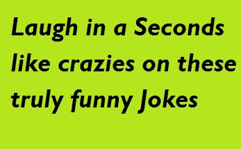 New Funny Jokes - The Laugh Starter: Laugh in a Seconds like crazies
