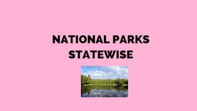 List of National Parks in India Statewise list