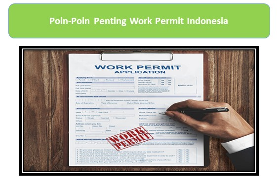 Poin-Poin Penting Work Permit Indonesia