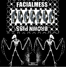 FACIALMESS/ BROWN PISS split tape