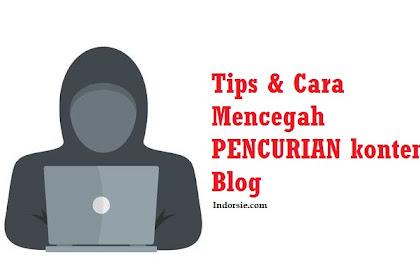 Tips dan Cara Mencegah Pencurian Konten Blog