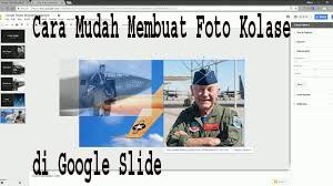 Cara Mudah Membuat Foto Kolase di Google Slide 1\