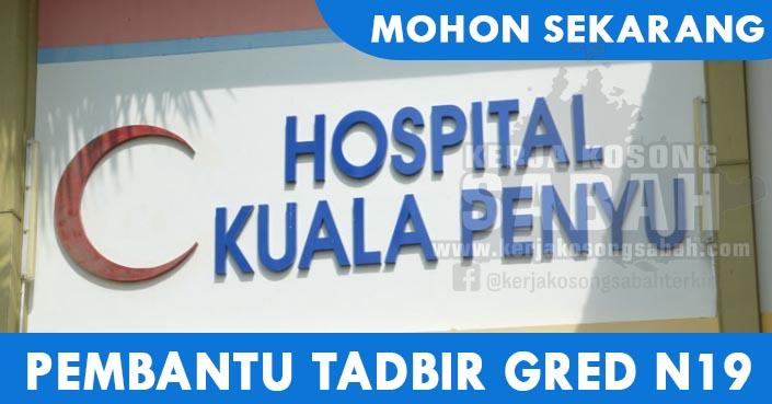 Jawatan Kosong Kerajaan 2021   Pembantu Tadbir Gred N19 - Hospital Kuala Penyu