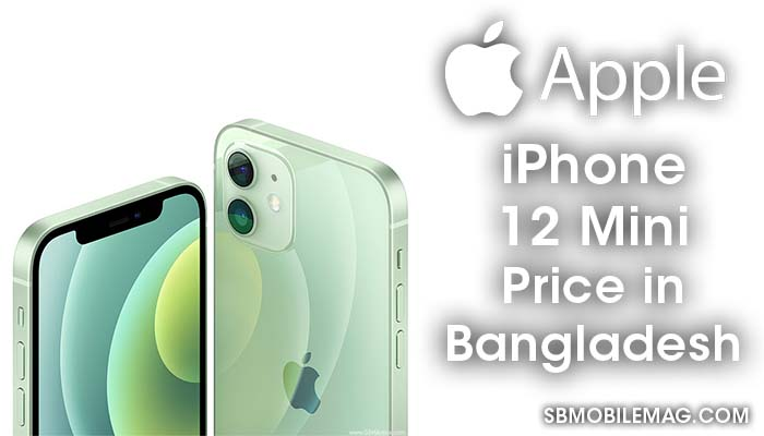 Apple iPhone 12 Mini, Apple iPhone 12 Mini Price, Apple iPhone 12 Mini Price in Bangladesh