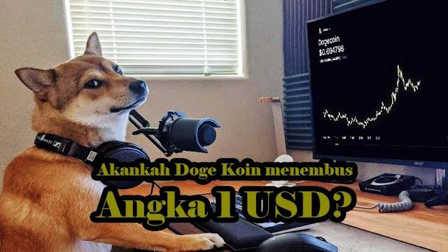 Akankah Doge Koin menembus Angka 1 USD?Akankah Doge Koin menembus Angka 1 USD?