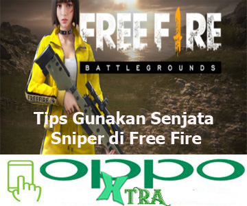 Tips Gunakan Senjata Sniper di Free Fire