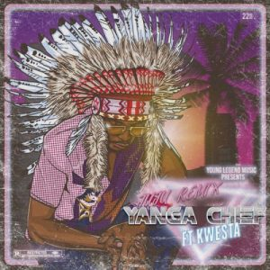 AUDIO | Yanga Chief – Juju (Remix) Ft. Kwesta | Download New song