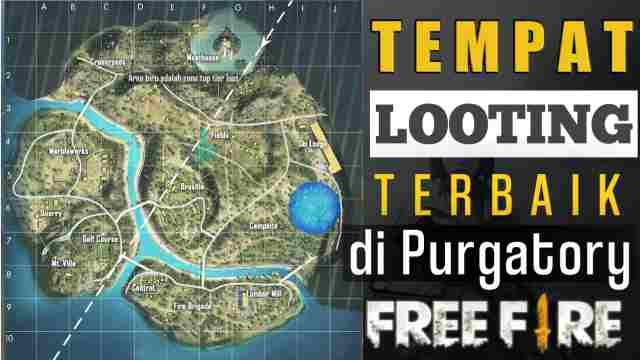 Tempat Looting Terbaik di Purgatory Free Fire