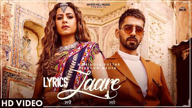 LAARE Lyrics By Maninder Buttar  Sargun Mehta  B Praak  Jaani