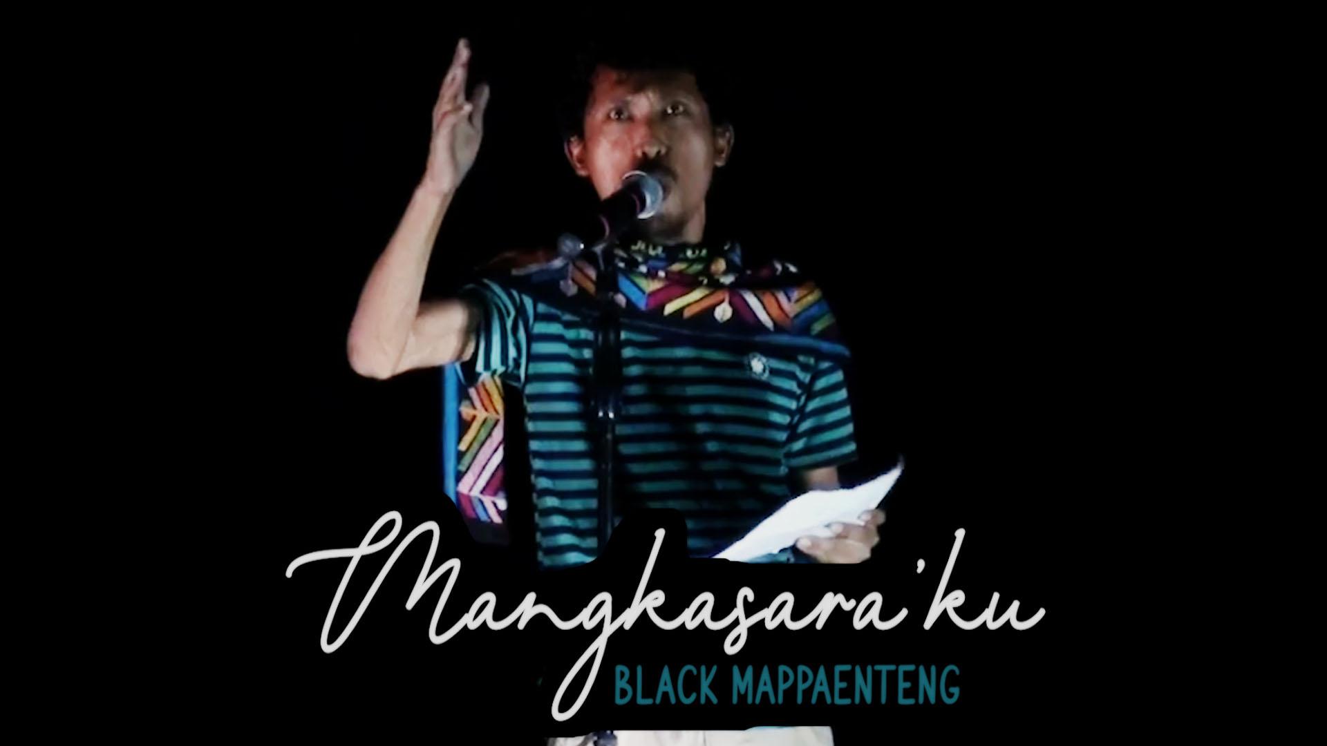 Puisi Mangkasara'ku karya Black Mappaenteng