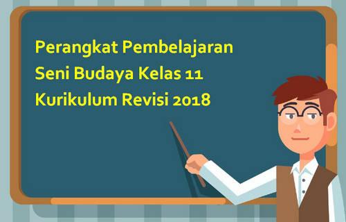 Perangkat Pembelajaran Seni Budaya Kelas 11 Kurikulum Revisi 2018