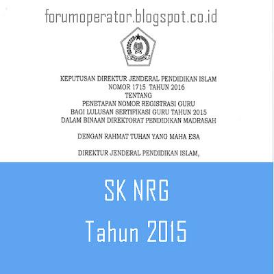 SK NRG Sertifikasi Guru Madrasah Lulusan Tahun 2015 Lengkap