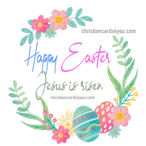 Happy Easter, christian images and quotes about Easter, happy resurrection, christian quotes about Jesus death and sacrifice by Mery Bracho