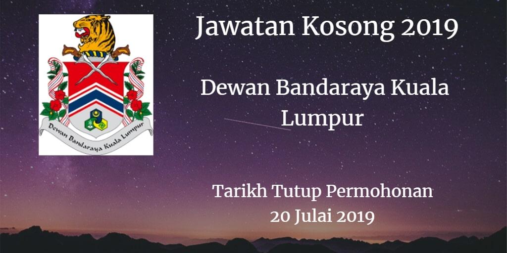 Jawatan Kosong DBKL 20 Julai 2019