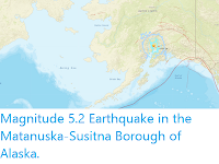 https://sciencythoughts.blogspot.com/2019/09/magnitude-52-earthquake-in-matanuska.html