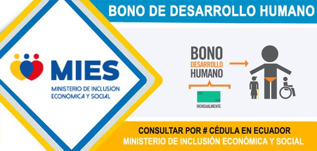 Consultar  Bono de Desarrollo Humano 2020 MIES Por Cédula en Ecuador - Ministerio de Inclusión Económica y Social