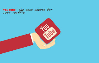 YouTube - The Best Source for Free Traffic