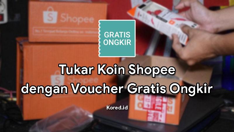 Cara Menukar Koin Shopee dengan Voucher Gratis Ongkir