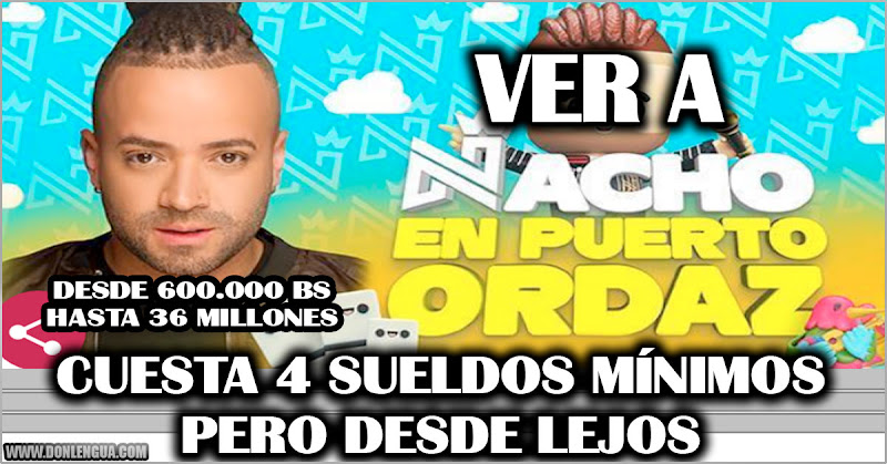 Entradas para ver a Nacho cantando en Venezuela valen desde 4 sueldos hasta 240 sueldos