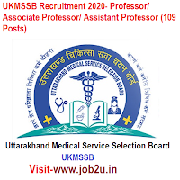 UKMSSB Recruitment 2020- Professor/ Associate Professor/ Assistant Professor (109 Posts)