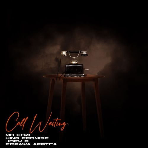 Mr Eazi, King Promise & Joey B - Call Waiting (Prod. EKelly)