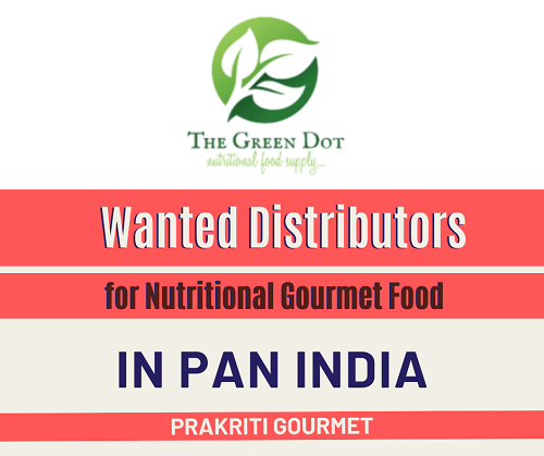 Wanted Distributors for Nutritional Gourmet Food in India
