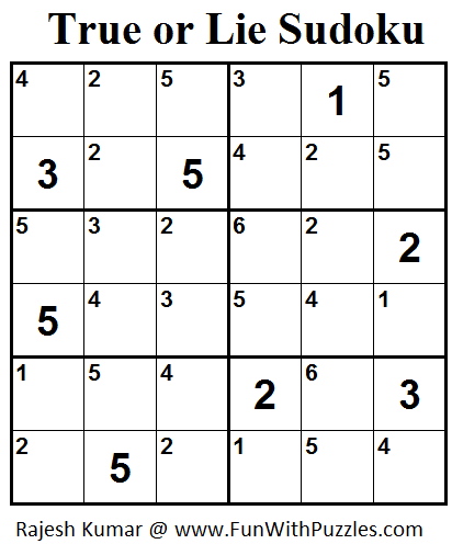 True or Lie Sudoku (Mini Sudoku Series #42)