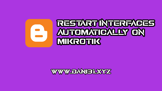 Restart the MikroTik Ethernet Interface automatically