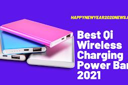 Best Qi Wireless Charging Power Bank 2021 Buyer's Guide