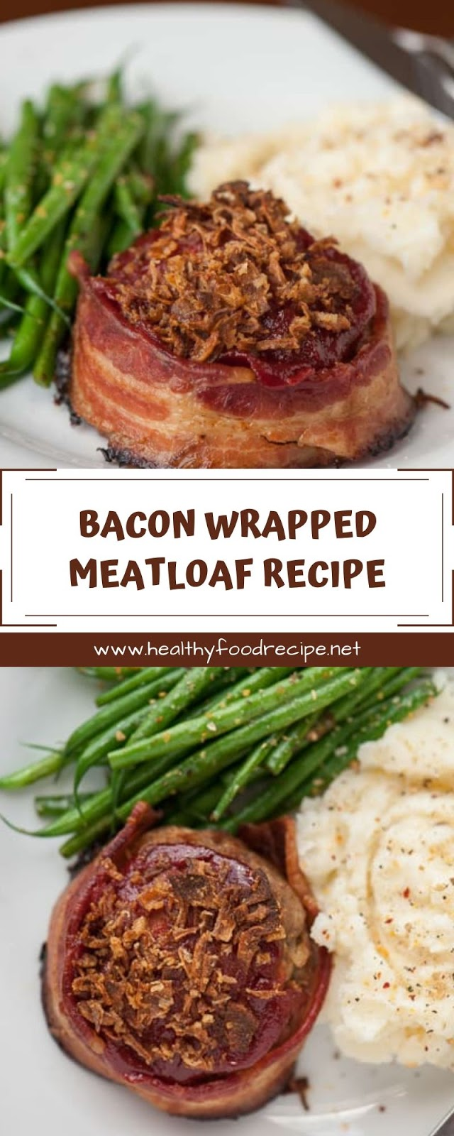 BACON WRAPPED MEATLOAF RECIPE