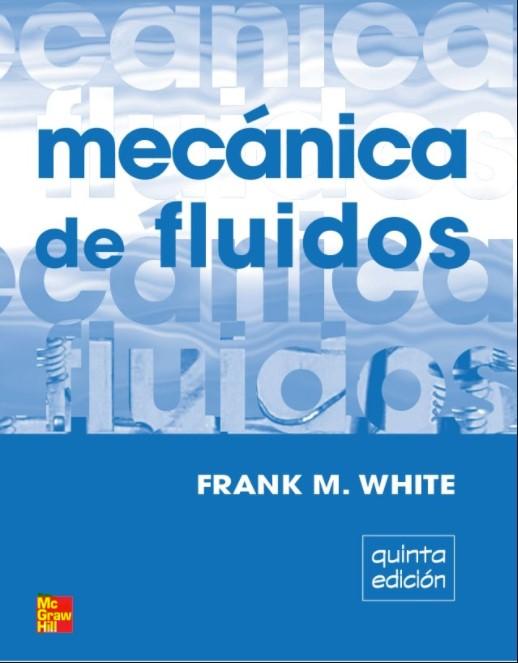 Mecánica de fluidos. Quinta Edición. - Frank M .White en pdf