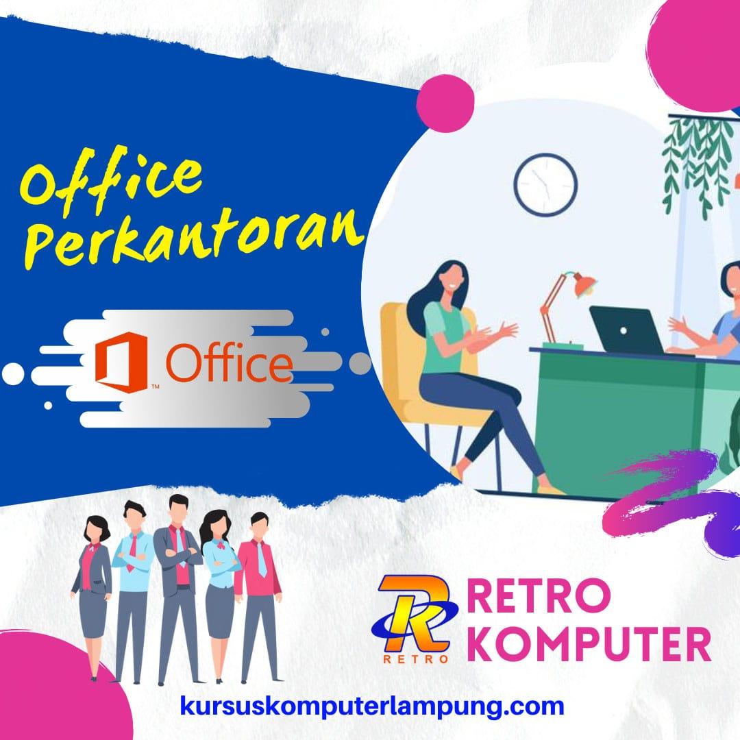 Kursus Komputer Perkantoran di Bandar Lampung