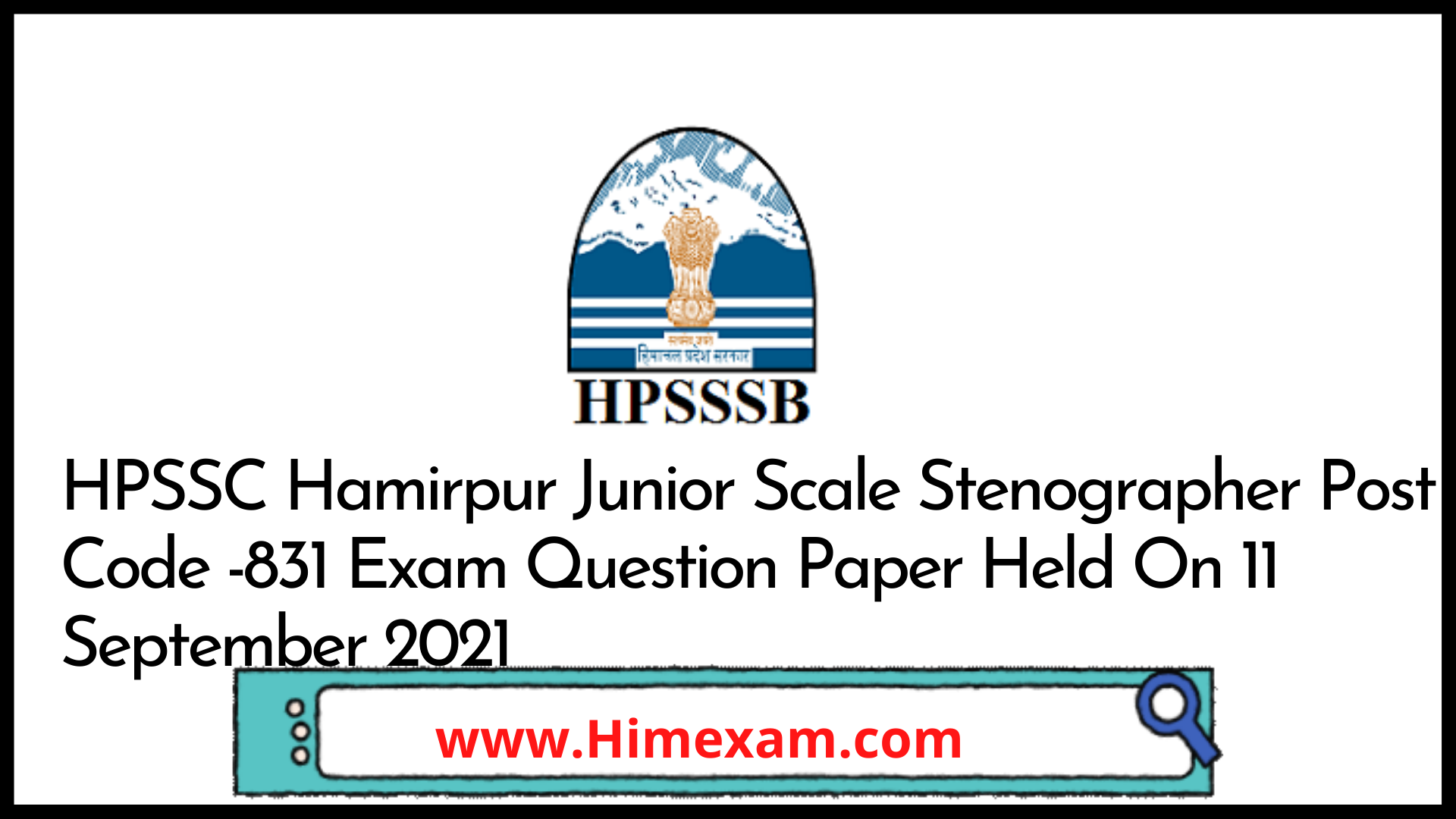 HPSSC Hamirpur Junior Scale Stenographer  Post Code -831 Exam Question Paper Held On 11 September 2021