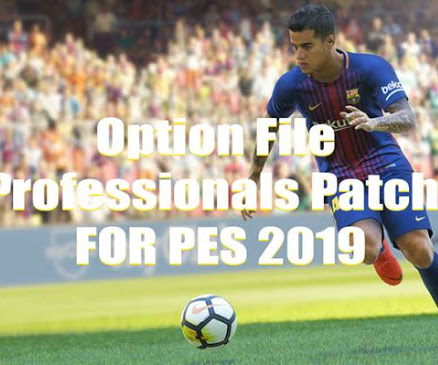 PES 2019 Option File For Professionals Patch V2.1 Update March 2020