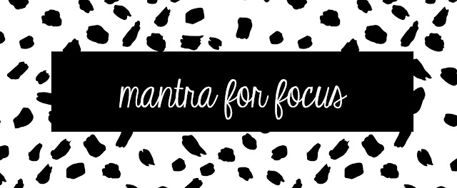 mantra for focus