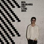 Riverman Noel Gallagher's High Flying Birds Lyrics