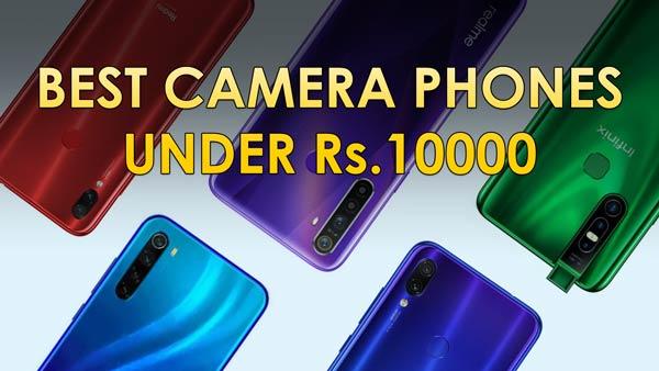 Top 5 Best camera smartphones under Rs. 10000 budget