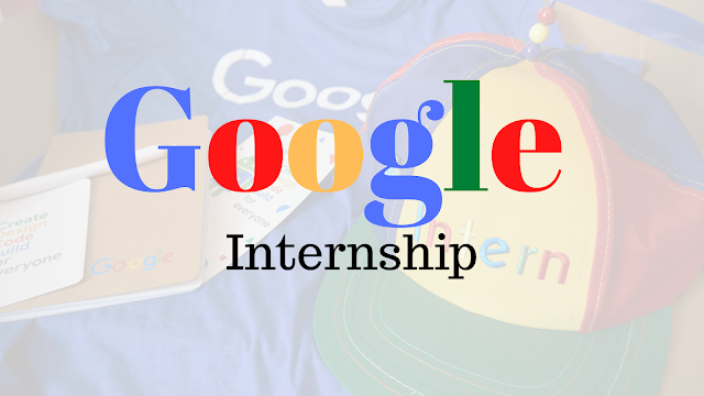Google 2021 Student Training in Engineering Program (STEP) Internship for Undergraduate Students