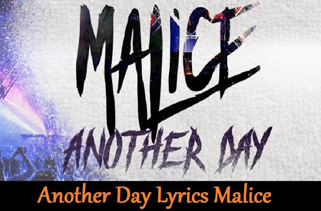 Another Day Lyrics Malice